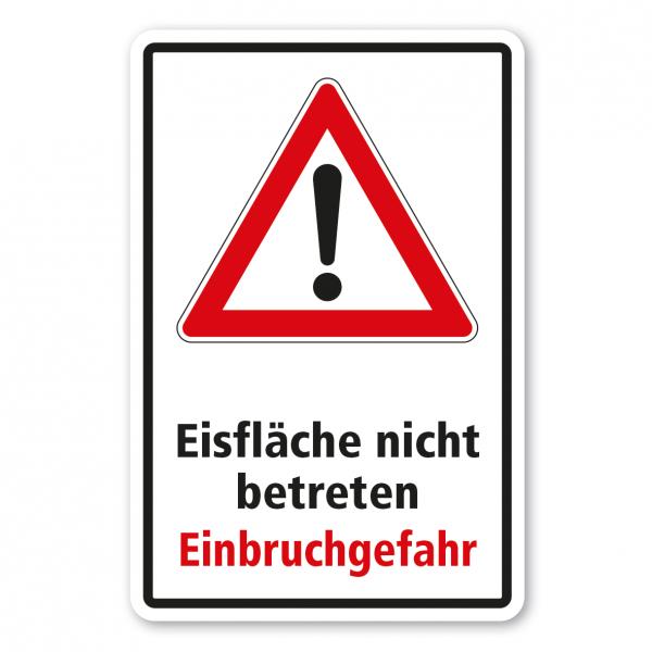 Warnhinweis Eisfläche nicht betreten - Einbruchgefahr - Kombi