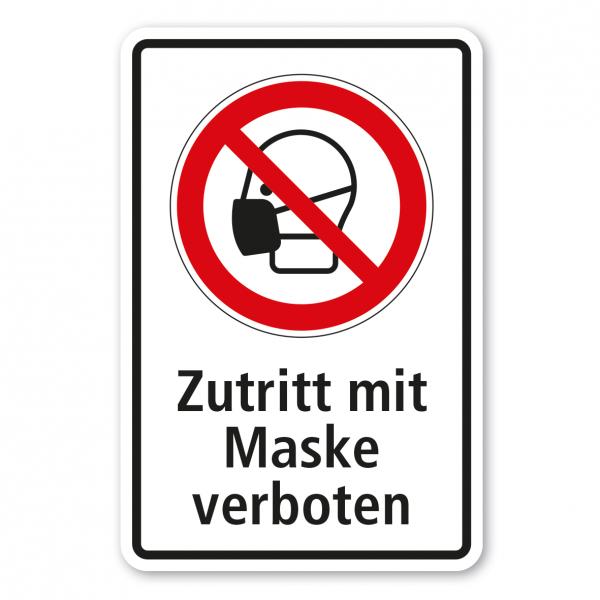 Verbotsschild Der Zutritt mit Maske ist verboten - Kombi