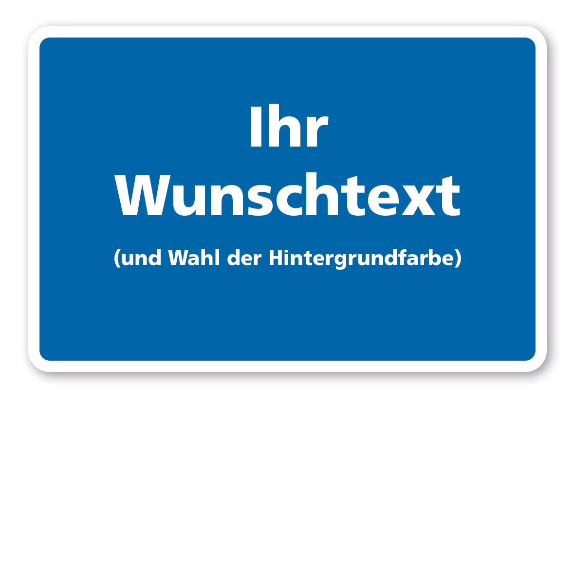 BS-IND-04-Schild-Wunschtext-blauhgZGvRW9YbSPA