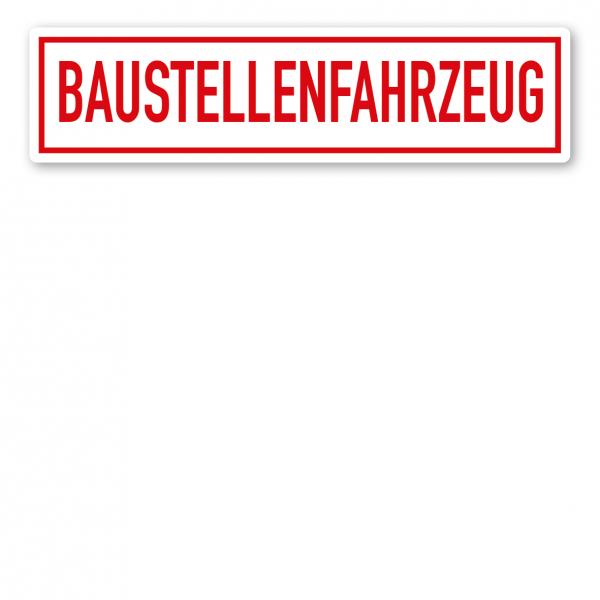 KFZ - Magnetschild Baustellenfahrzeug