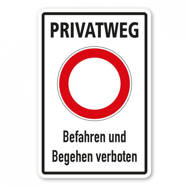 Verkehrsschild Privatweg - Befahren und Begehen verboten - Kombi