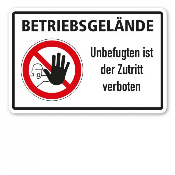 Betriebsschild Betriebsgelände - Unbefugten ist der Zutritt verboten - Kombi