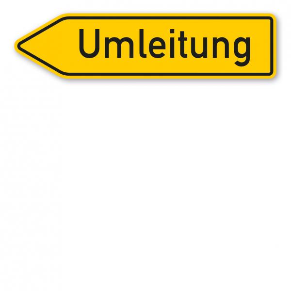 Pfeilschild / Pfeilwegweiser Umleitung