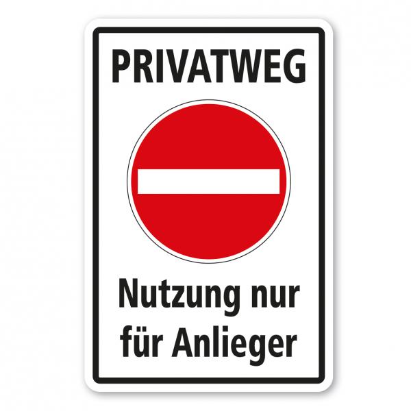 Verkehrsschild Privatweg - Nutzung nur für Anlieger - Kombi