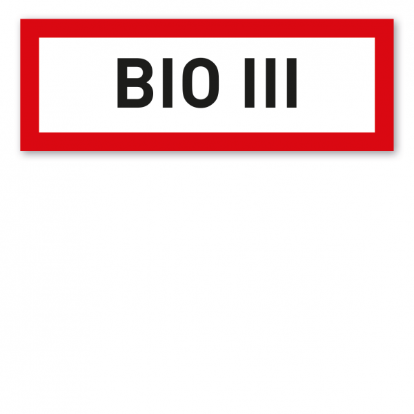 Brandschutzschild BIO III - Biologische Gefahrengruppe 3