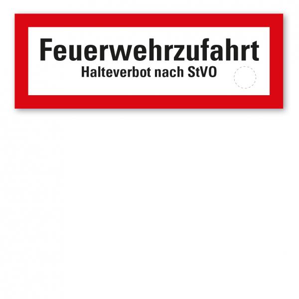 Brandschutzschild Feuerwehrzufahrt - Halteverbot nach StVO - mit Siegelfläche