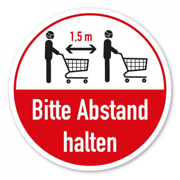 Bodenmarkierung - Hygienehinweis Bitte 1,5 m Abstand halten - mit Einkaufswagen