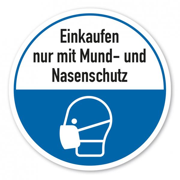 Bodenmarkierung - Hygienehinweis Einkaufen nur mit Mund- und Nasenschutz