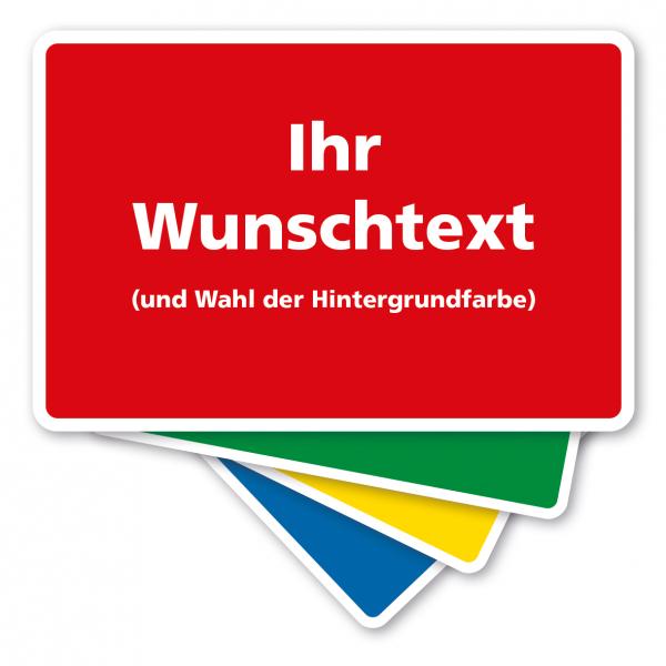 Sicherheitsschild - individueller Text und Wahl der Hintergrundfarbe