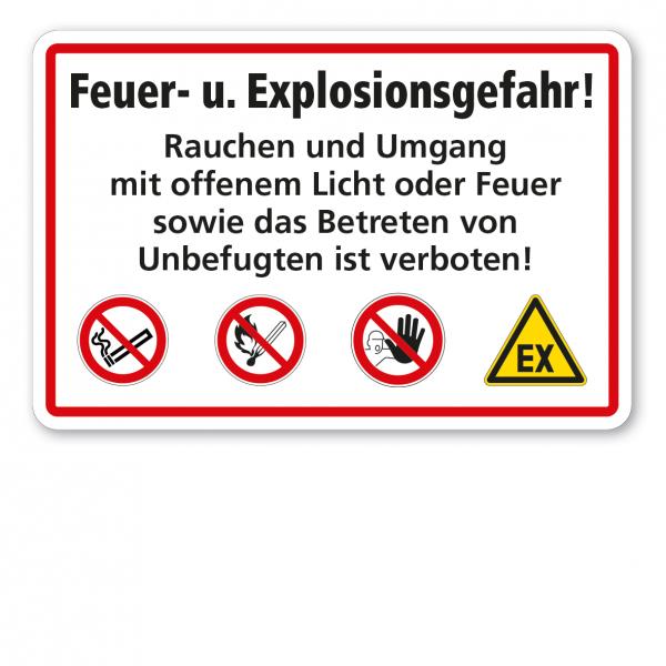 Brandschutzschild Feuer- u. Explosionsgefahr - Rauchen und Umgang mit offenem Licht oder Feuer sowie Betreten von Unbefugten ist verboten