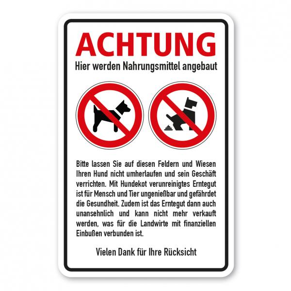 Verbotsschild Achtung, hier werden Nahrungsmittel angebaut - Hundeschild - Kombi