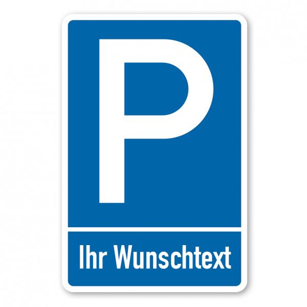 Parkplatzschild individuell - mit einzeiligem Text - Verkehrsschild